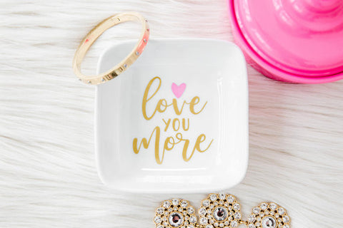 Love You More Accessory/Jewelry Tray