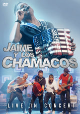 Jaime Y Los Chamacos - Live In Concert