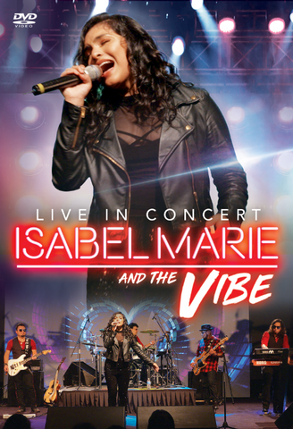 Isabel Marie and The Vibe - Live In Concert (DVD)