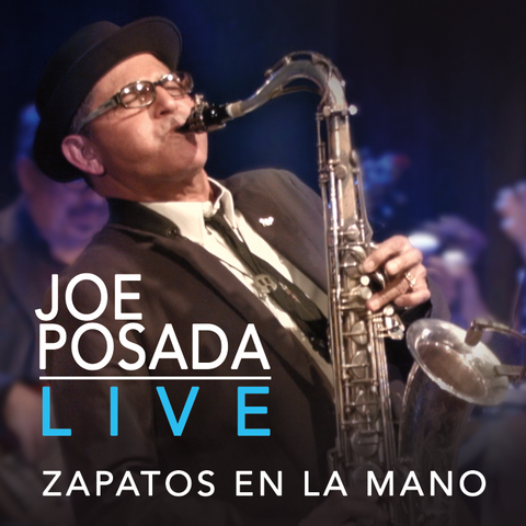 Joe Posada - Live - Zapatos En La Mano (CD)