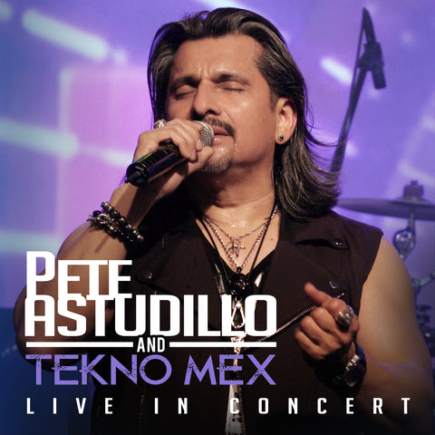 Pete Astudillo and Tekno Mex - Live In Concert (CD)