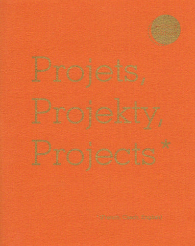 Projects, Projekty, Projects*