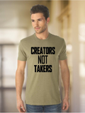 Creators Not Takers T-Shirt Collection