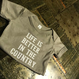 Life Is Better In The Country Onesie