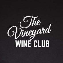 The Vineyard Wine Club Guest