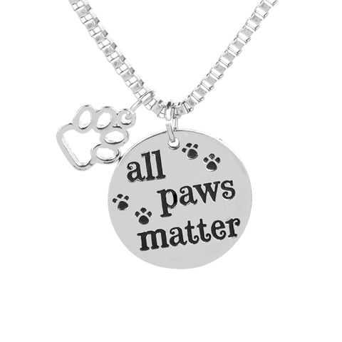 "Pet Lovers ""All Paws Matter"" Pendant Charm Necklace - VIP Top Cats"