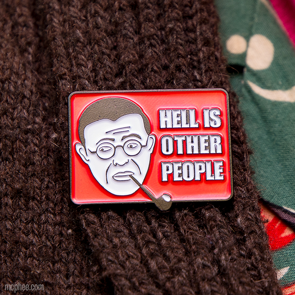 Jean-Paul Sartre - Hell is Other People Strange Pin