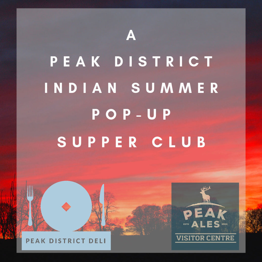 Peak District Deli Indian Summer Pop-Up Supper Club banner