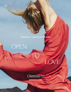 OPEN TO LOVE - A Guidebook + Digital Journey