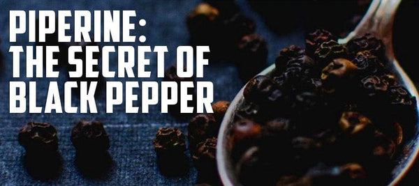 Piperine: The Secret Of Black Pepper