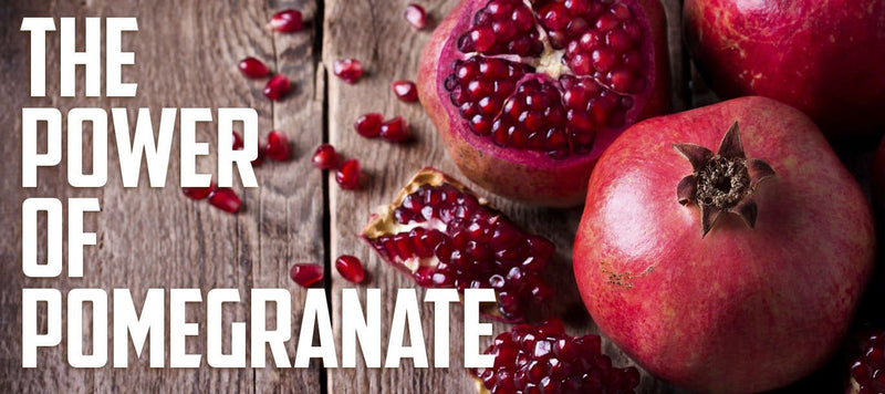 The Power Of Pomegranate