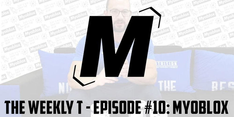 The Weekly T - Episode #10: Myoblox Loco & Blo