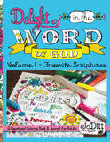 Delight in the Word of God Volume 1 - Favorite Scriptures Coloring Book/Journal - Paperback version