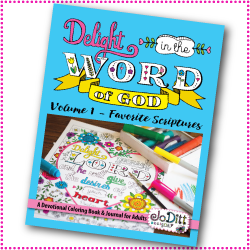 Delight in the Word of God Volume 1 - Favorite Scriptures Coloring Book/Journal - Printable version