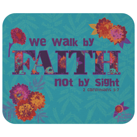 Scripture Mouse Pad Walk by Faith