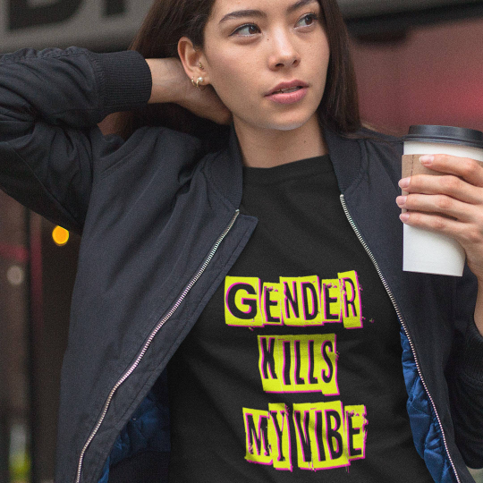 Gender Kills My Vibe Short-Sleeve Unisex T-Shirt