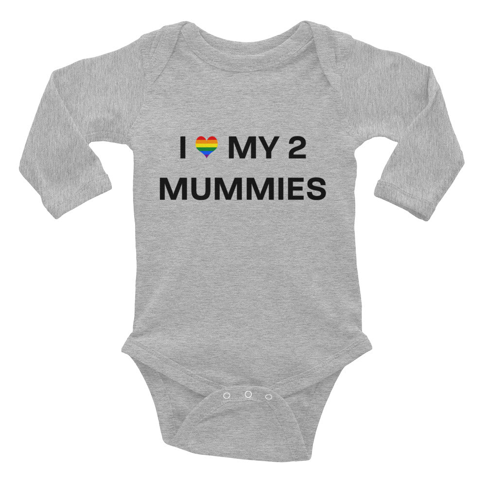I love my two mummies Infant Long Sleeve Bodysuit