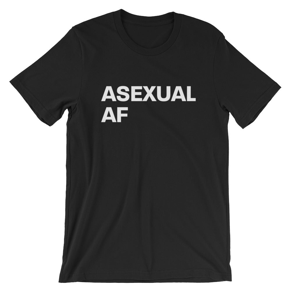 Asexual AF Short-Sleeve Unisex T-Shirt