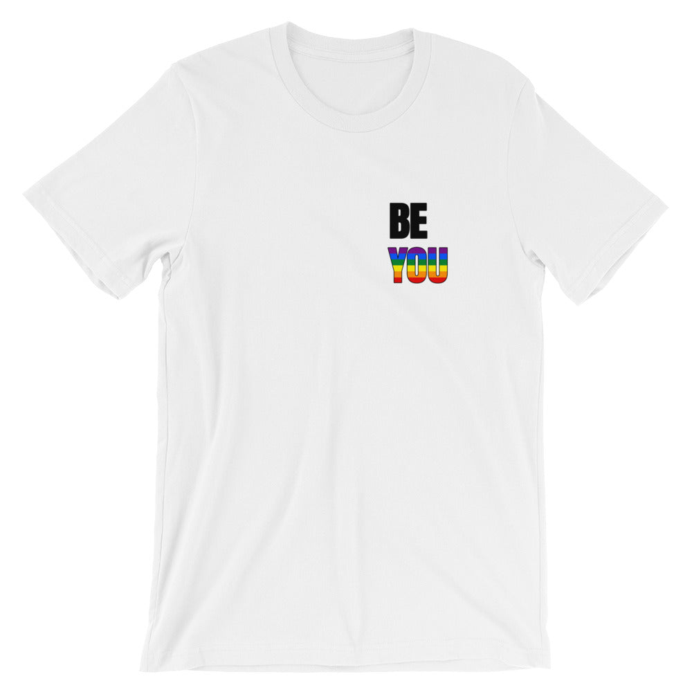 Be You Rainbow Coloured Short-Sleeve Unisex T-Shirt