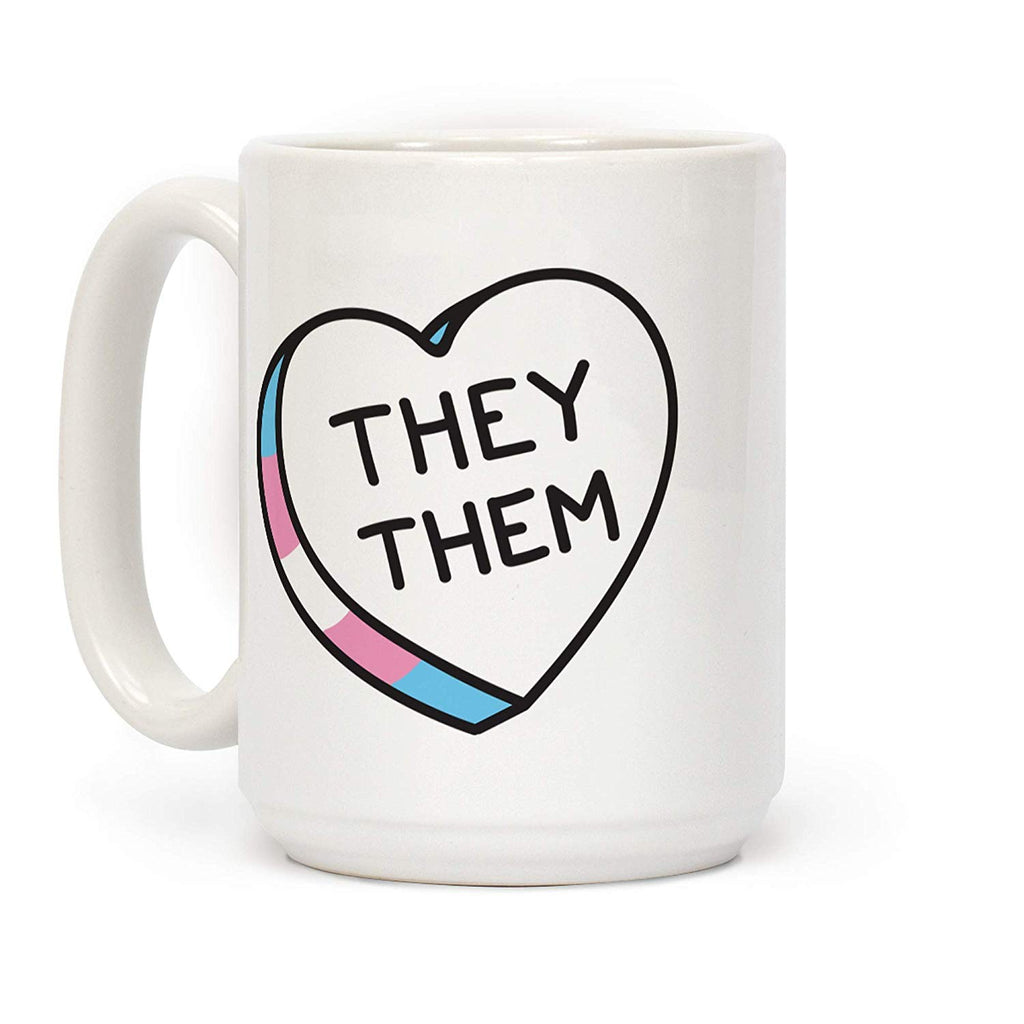 They Them Candy Heart White 11 Ounce Ceramic Coffee Mug
