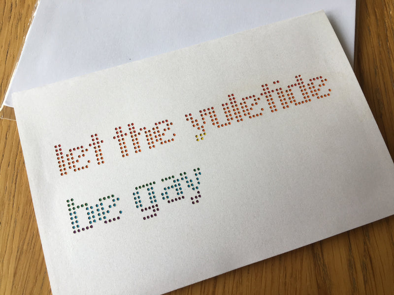Let the Yuletide Be Gay Greeting Card