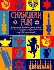 Chanukah Fun:  Includes Stencils, Special Papers, and All Kinds of Super Ideas for Holiday Games, Gifts, and Decorations