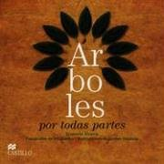 Arboles por todas partes (Spanish Edition)