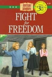 Fight for Freedom (American Adventure (Barbour))