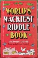 Funniest Joke Books: World's Wackiest Riddle Book