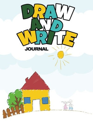 Draw And Write Journal: Creative Writing Drawing Journal For Kids (Half Page Lined Paper With Drawing Space)(8.5 x 11 Notebook)(V19)