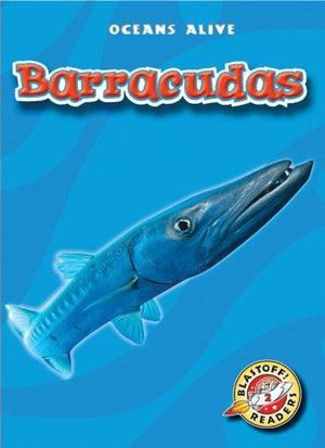Barracudas (Blastoff! Readers: Oceans Alive) (Blastoff! Readers: Oceans Alive (Hardcover))