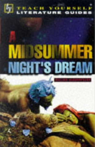 """Midsummer Night's Dream"" (Teach Yourself Revision Guides)"