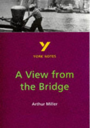 A View from the Bridge (York Notes)