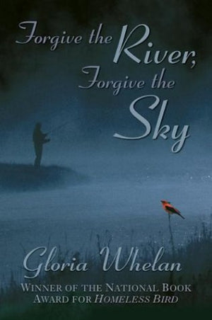 Forgive the River, Forgive the Sky (Paperback)