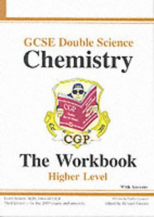 GCSE Double Science: Chemistry Workbook (without Answers) - Higher: The Workbook: Higher Level