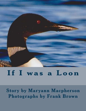 If I was a Loon