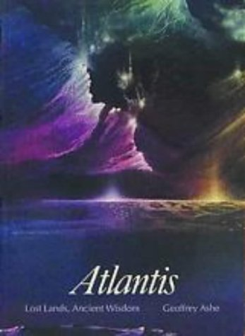Atlantis: Lost Lands, Ancient Wisdom (Art and Imagination Series)