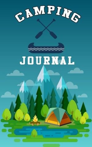 Camping Journal: Camping Notebooks & Accessories (Summer Journal With Prompts) 20