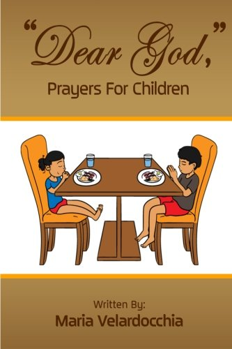 """Dear God,"" Prayers for Children"