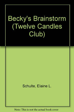 Becky's Brainstorm (Twelve Candles Club)