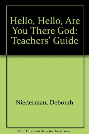 Hello, Hello, Are You There God (Teacher's Edition)
