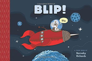 Blip!: TOON Level 1 (Toon Books)