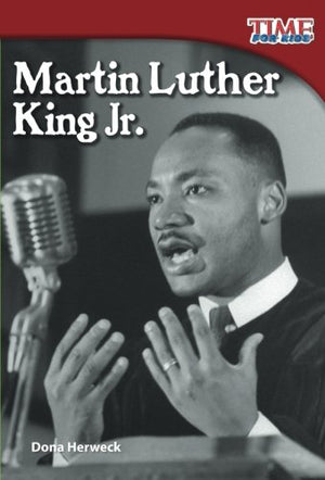 Martin Luther King Jr. (Spanish Version) (Spanish Version) (TIME FOR KIDS® Nonfiction Readers) (Spanish Edition)