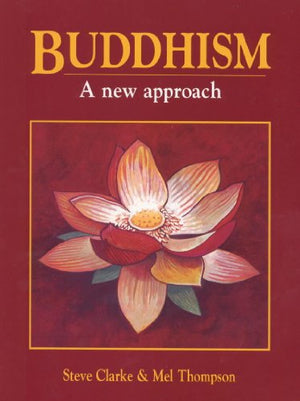 Buddhism: A New Approach