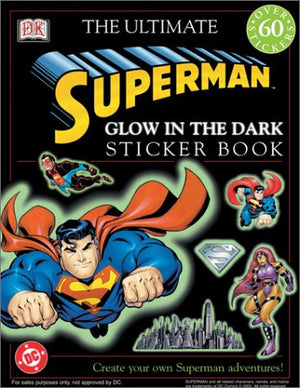 Glow in the Dark: Superman (Ultimate Sticker Books)