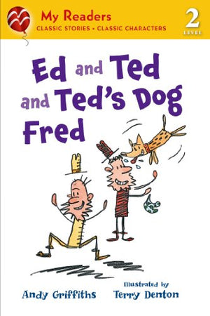 Ed and Ted and Ted's Dog Fred (My Readers)