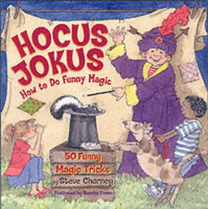 Hocus Jokus 50 Funny Magic Tricks Complete with Jokes