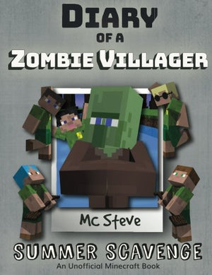 Diary of a Minecraft Zombie Villager Book 3: Summer Scavenge (An Unofficial Minecraft Diary Book) (Volume 3)