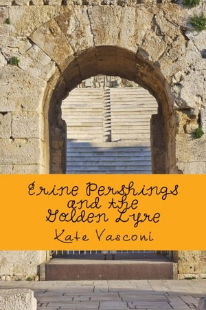 Erine Pershings and the Golden Lyre