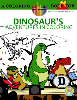 Dinosaur's Adventures in Coloring Book (Volume 3)